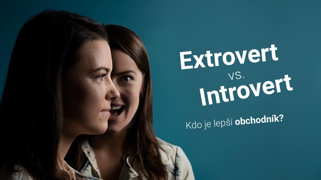 Extrovert vs. introvert: kto je lepší obchodník?