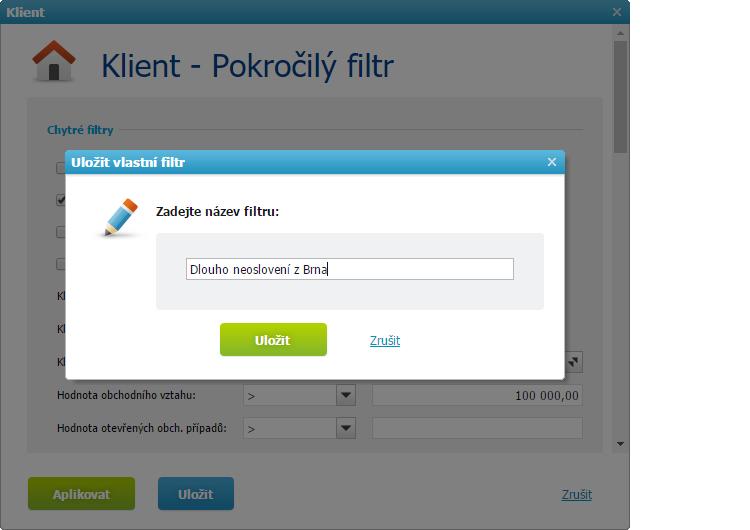 Uložení Pokročilého filtru Klientů
